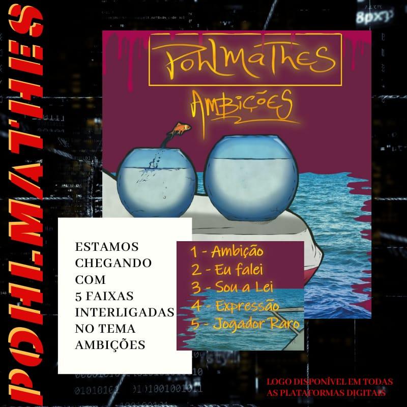 Pohlmatheus - EP Ambições - Lançamento #FortaleceAí