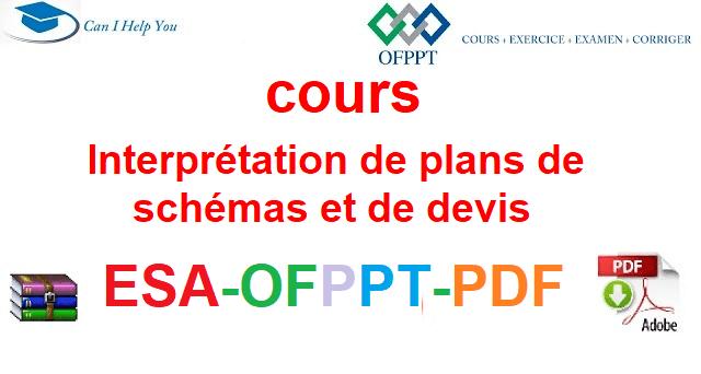 Interprétation de plans, de schémas et de devis/canalisations électriques  Électromécanique des Systèmes Automatisées-ESA-OFPPT-PDF