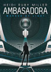 Ambasadora Book 1 by Heidi Ruby Miller