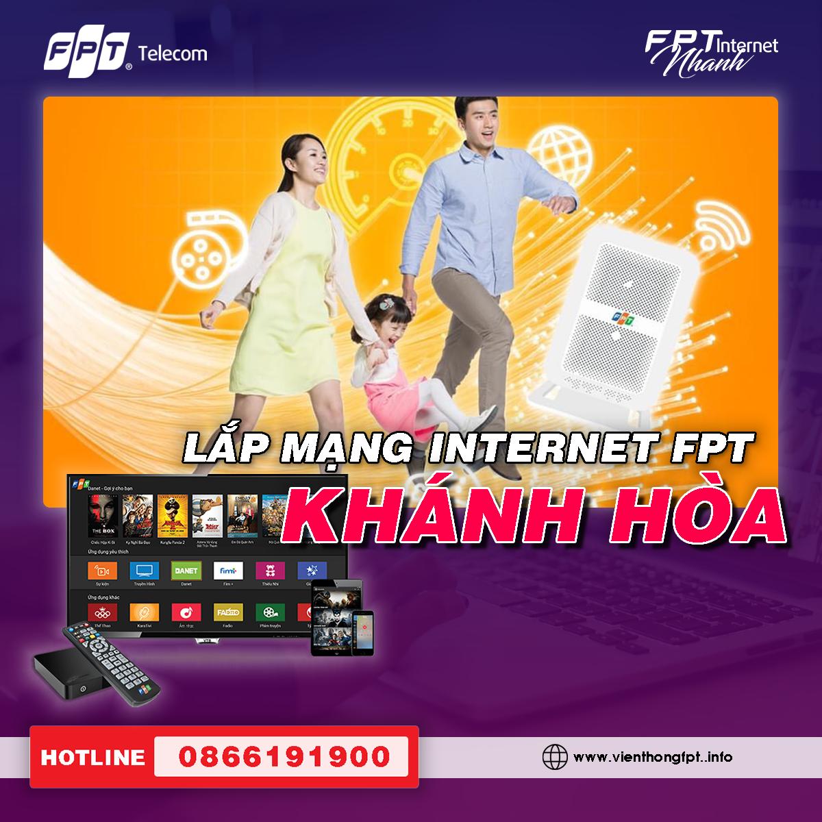 Đăng ký Internet FPT Khánh Hòa - Miễn phí lắp đặt - Tặng 2 tháng cước