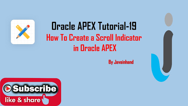 How To Create a Scroll Indicator in Oracle Apex