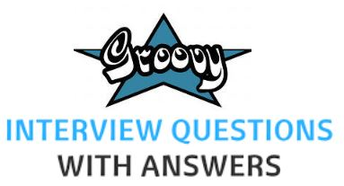 TOP Groovy Interview Questions with Answers