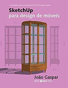 SketchUp para design de móveis - João Gaspar