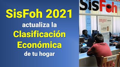 Sisfoh 2021 actualiza la clasificación económica de tu hogar