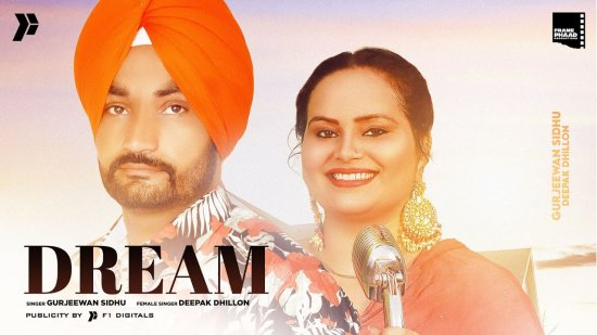 Dream Lyrics Gurjeewan Sidhu X Deepak Dhillon