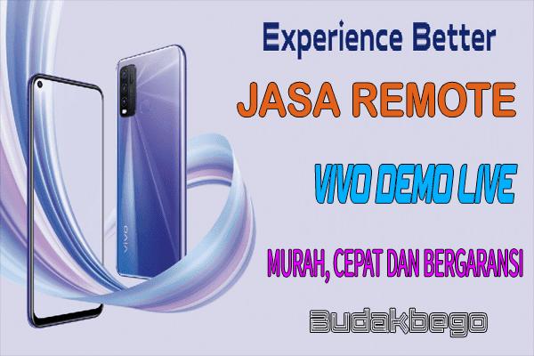 Jasa Remote VIVO Demo Live Murah, Cepat dan Bergaransi