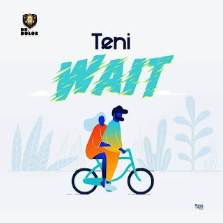 Teni - Wait mp3 download