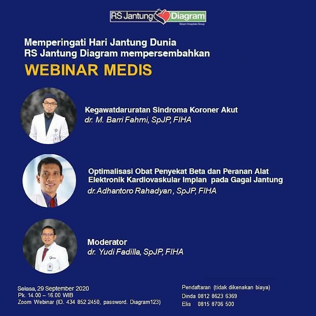 WEBINAR MEDIS, bersama     *dr. M. Barri Fahmi, SpJP, FIHA, tema Kegawatdaruratan Sindroma Koroner Akut*