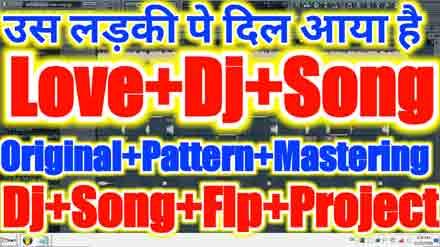Hindi+dj+Song+Flp+Project+2019 | Love+Dj+Song+Flp+Project | New+Flp+Project
