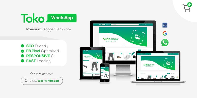 Documentation Toko Whatsapp premium blogger template