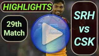 SRH vs CSK 29th Match