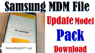 Samsung De-Activated Problem solved MDM File Collection Free Download By Androidtipsbd71