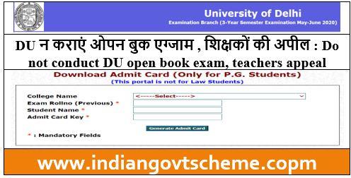 Do not conduct DU open book exam