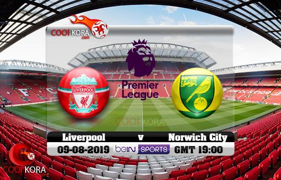 مشاهدة مباراة ليفربول ونوريتش سيتي اليوم 9-8-2019 في الدوري الإنجليزي