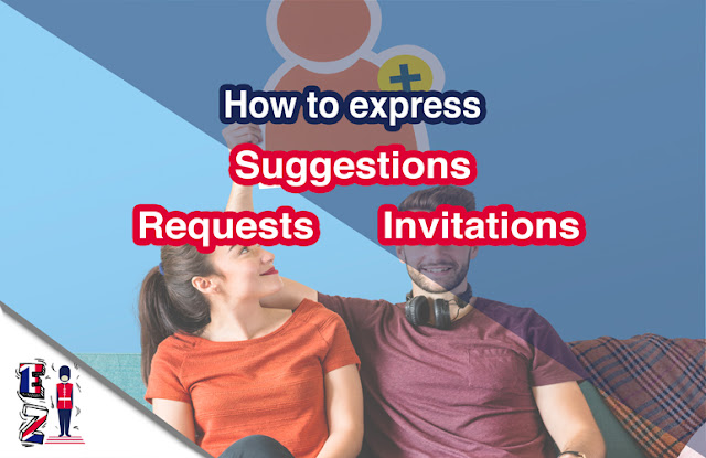 This lesson aims to teach you how to express requests, invitations and suggestions.