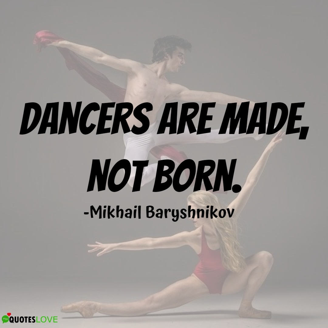 11+ (Best) Dance Teacher Quotes To Inspire Dancers