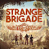 Strange Brigade Will Be Launched In August And Will Take Us To Egypt