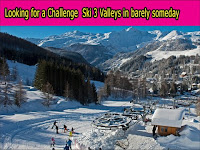 Looking for a Challenge? Ski 3 Valleys in barely someday