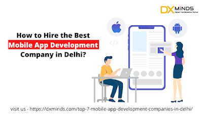How to Hire the Best Mobile App Development Company in Delhi?