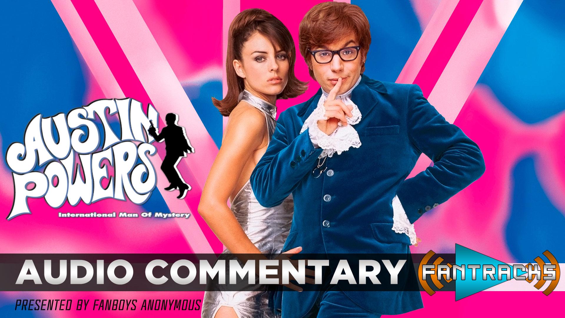 FanTracks Austin Powers: International Man of Mystery audio commentary