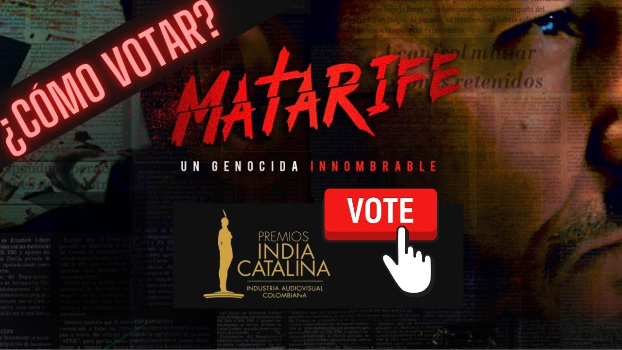 ¿Cómo votar por #Matarife en los Premios India Catalina? Las dos categorías nominadas de #Matarife