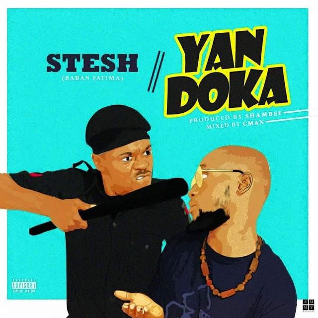 #MUSIC: STESH- YAN DOKA