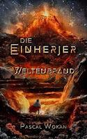 https://keinblattvordenmund.blogspot.com/2019/02/die-einherjer-weltenbrand-pascal-wokan.html