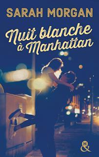 Nuit blanche à Manhattan - Sarah Morgan