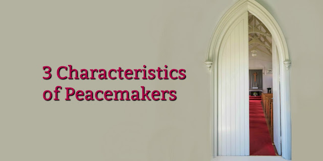 Blessed are the peacemakers. This 1-minute devotion gives 4 characteristics of Peace-BREAKERS and 3 characteristics of PeaceMAKERS. #BibleLoveNotes #Bible #Devotions
