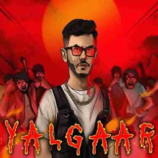 Yalgaar Ho Lyrics - CarryMinati