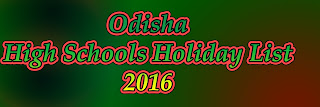 Odisha High Schools Holiday List 2016 PDF