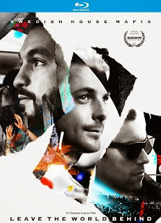 Download – Swedish House Mafia: Leave the World Behind - BDRip