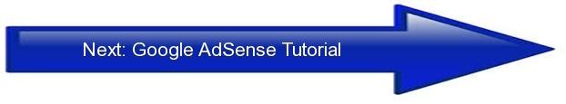 Next: Google AdSense Tutorial