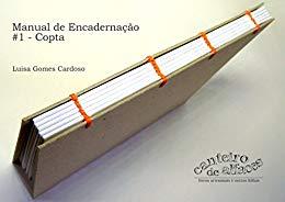 Manual de Encadernação: #1 - Copta - Luisa Gomes Cardoso