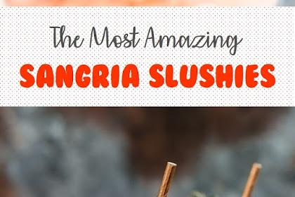 The Most Amazing Sangria Slushies