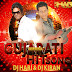 Gujrati Hit Song ( The Album 2016 ) DJ Kiran & DJ Hari