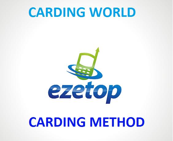EZETOP CARDING METHOD - BLACK HAT INDIA