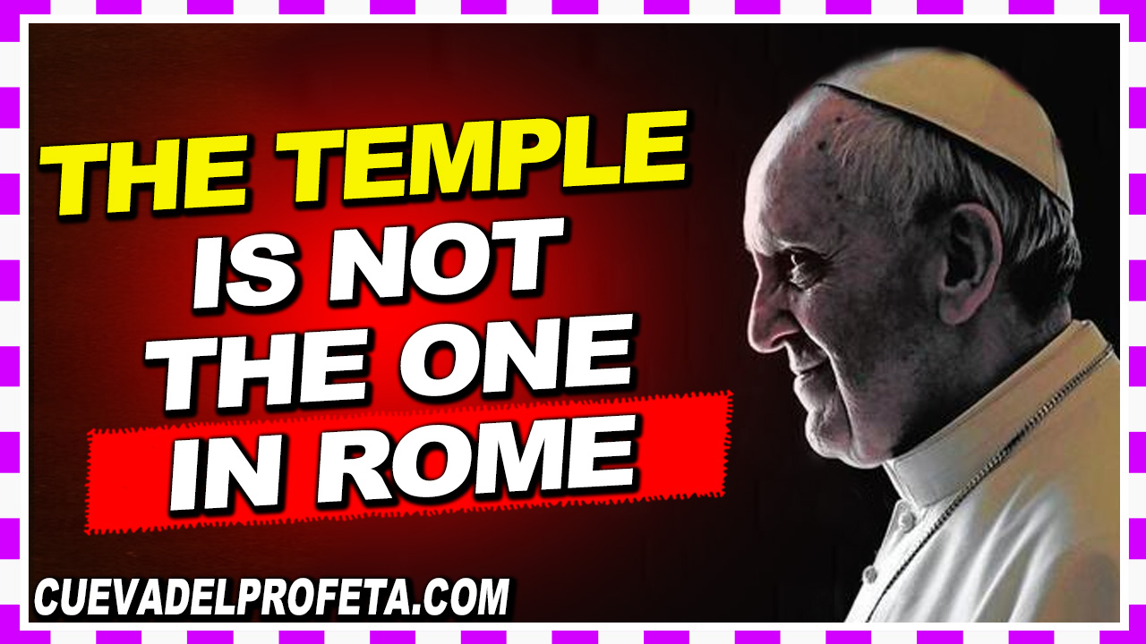 The temple is not the one in Rome - William Marrion Branham