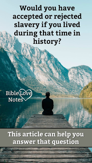 Would you have supported slavery if you'd lived when it was legal? I hope not! This short devotion can help you answer that question biblically.