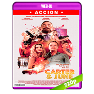Carter & June (2017) WEB-DL 720p Audio Dual Latino-Ingles