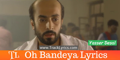 oh-bandeya-lyrics