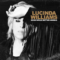 Lucinda Williams' Good Souls Better Angels