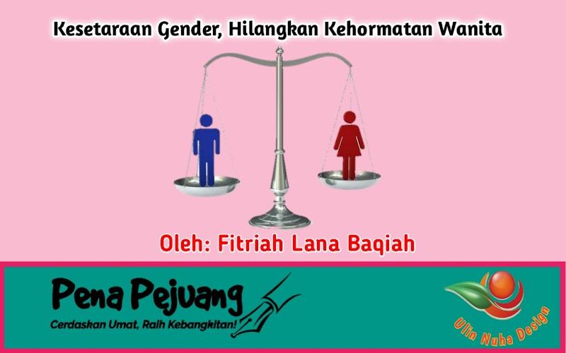 Kesetaraan Gender, Hilangkan Kehormatan Wanita