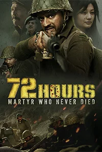 Download 72 Hours Martyr Who Never Died (2019) Full Movie Hindi HDRip 720p