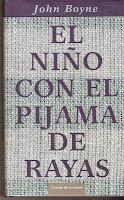 El Niño Con El Pijama De Rayas, de John Boyne