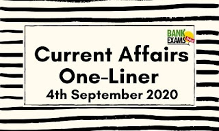 Current Affairs One-Liner: 4th September 2020