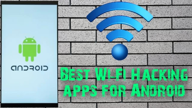 Best-Wi-Fi-Hacking-Apps-For-Android