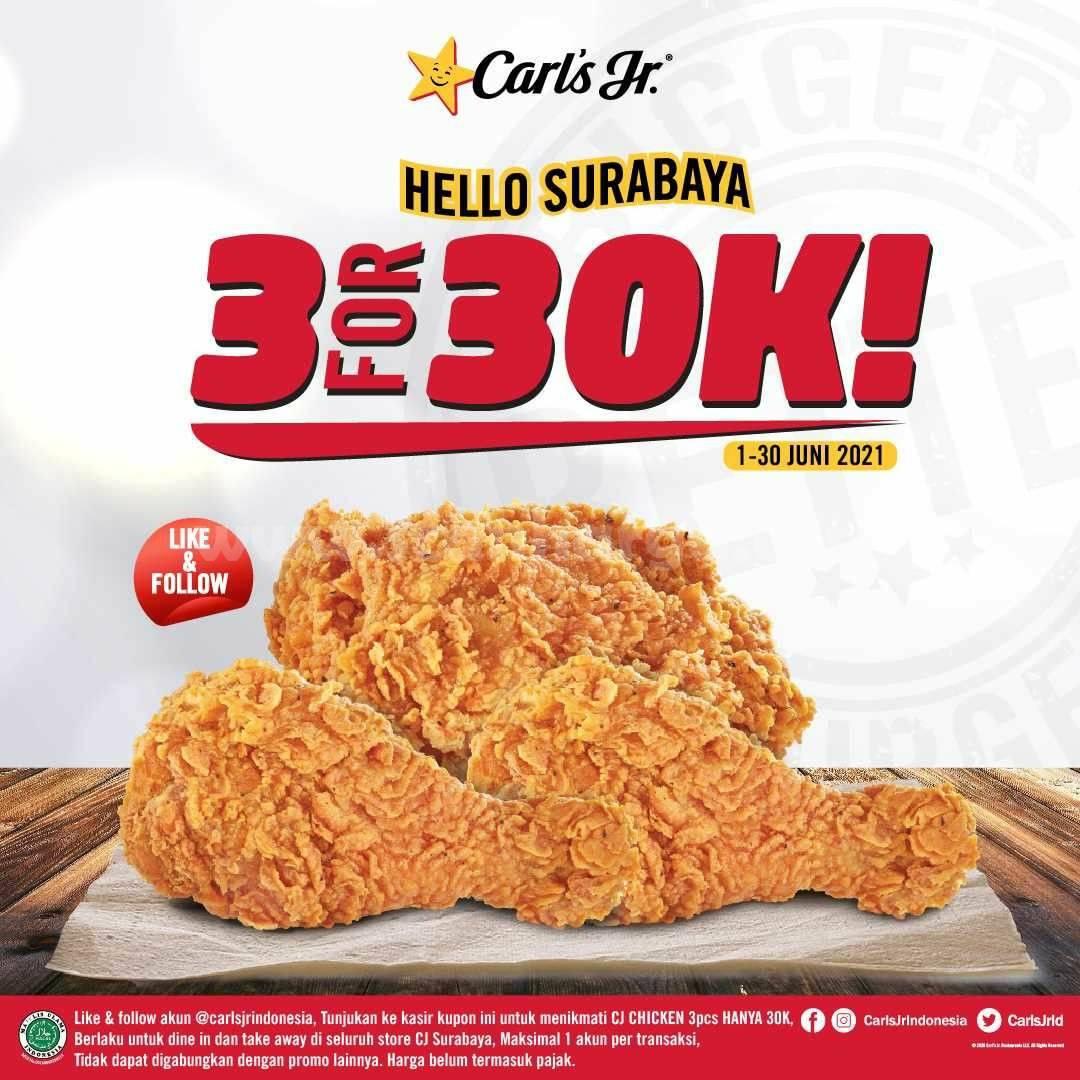 Promo Carls Jr 3 FOR 3K Khusus CJ Kertajaya, Darmo & Graha Family Surabaya