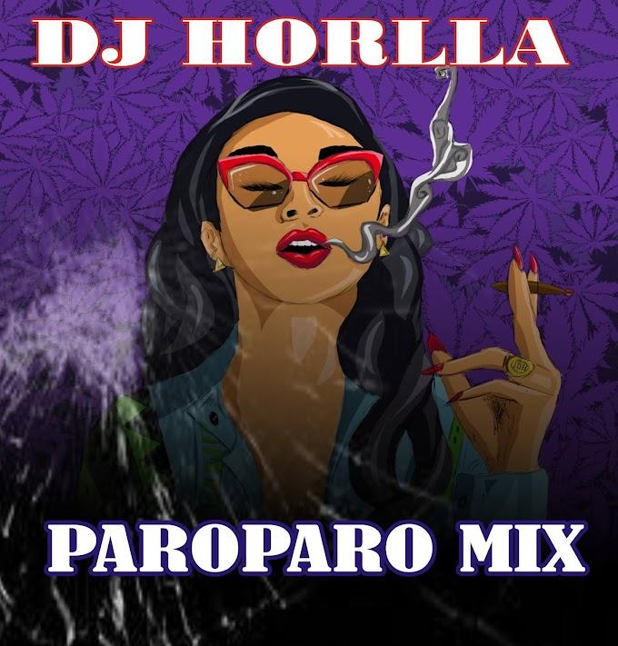 [Mixtape] DJ Horlla - Paroparo Mix