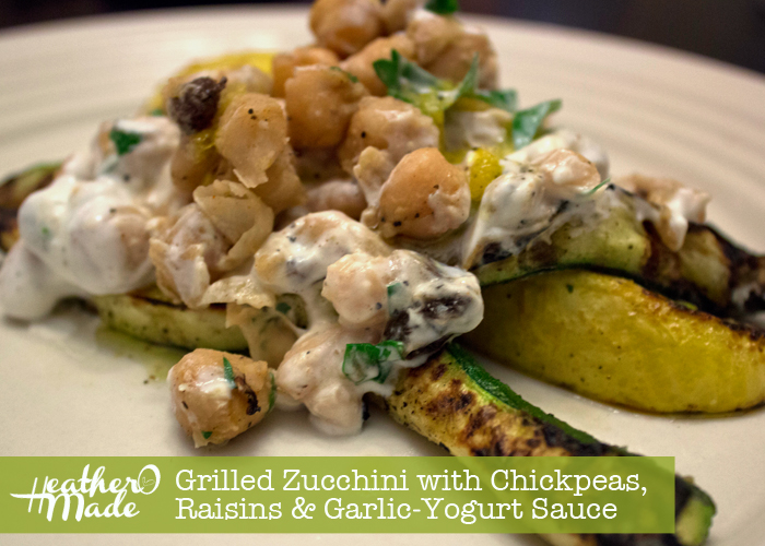Grilled Zucchini with Chickpeas, Raisins & Garlic-Yogurt Sauce recipe